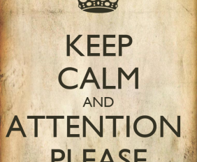 keep-calm-and-attention-please